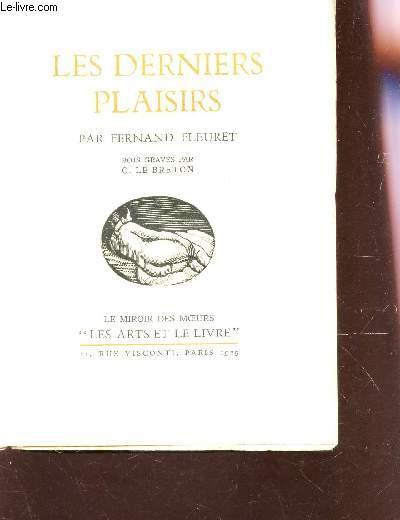 LES DERNIERS PLAISIRS / COLLECTION