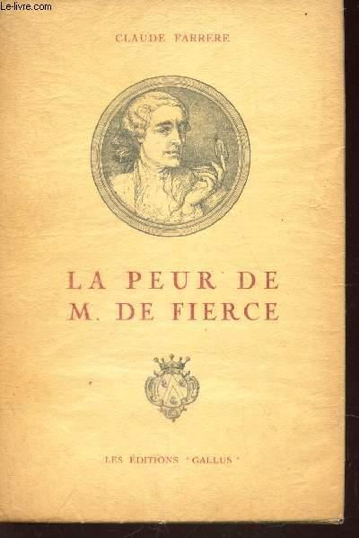 LA PEUR DE M. DE FIERCE