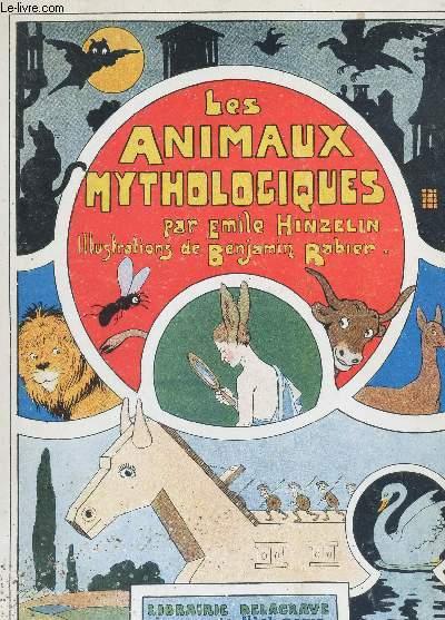 LES ANIMAUX MYTHOLOGIQUES