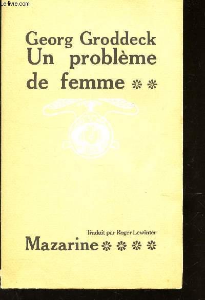 UN PROBLEME DE FEMME