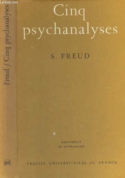 CINQ PSYCHANALYSES / BIBLIOTHEQUE DE PSYCHANALYSE.