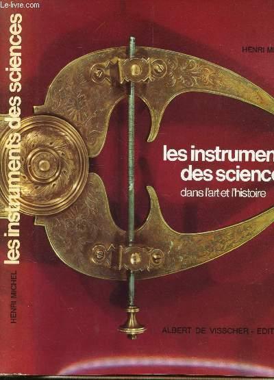 LES INSTRUMENTS DES SCIENCES DANS L'ART T L'HISTOIRE