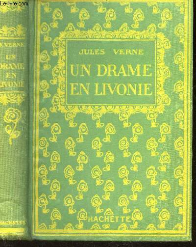 UN DRAME EN LIVONIE / COLLECTION