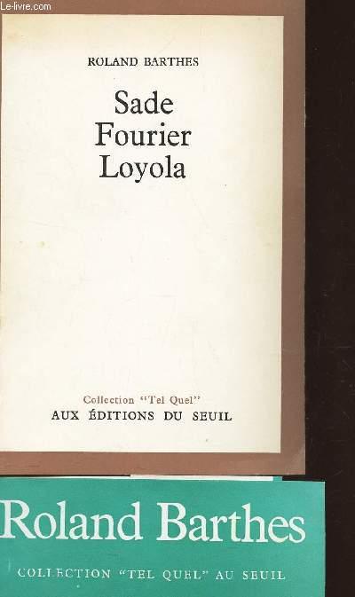 SADE FOURIER LOYOLA / COLLECTION