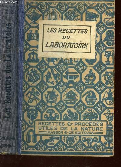 LES RECETTES DU LABORATOIRE - TOME III DE LA COLLECTION