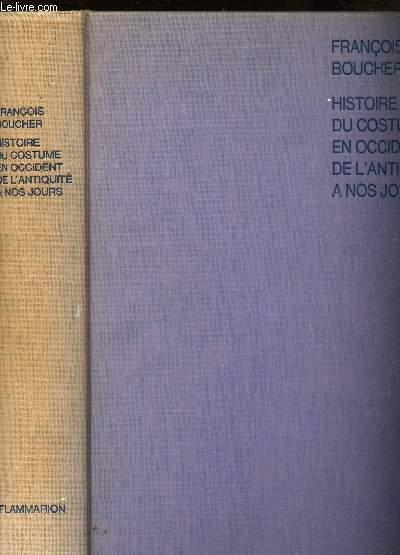 HISTOIRE DU COSTUME EN OCCIDENT DE L4ANTIQUITE A NOS JOURS