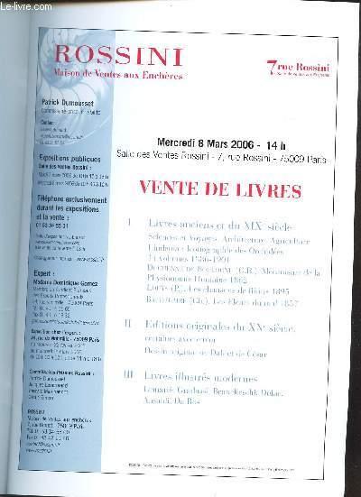 CATALOGUE DE VENTE AUX ENCHERES - Livres anciens - Editions otriginales XXe siecle - Livres illustrés modernes - Salle des ventes Rossini le 8 mars 2006