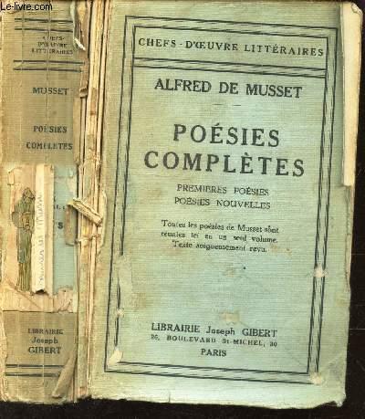 POESIES COMPLETES - PREMIERES POESIES (1829-1835) - POESIES NOUVELLES (1836-1852).