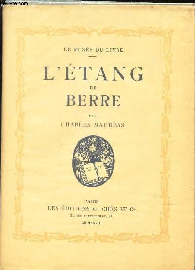 L'ETANG DE BERRE / LE MUSEE DU LIVRE.