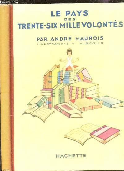 LE PAYS DES TRENTE-SIX MILLE VOLONTES