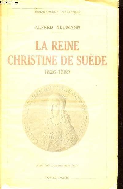 LA REINE CHRISTINE DE SUEDE (1626-1689)