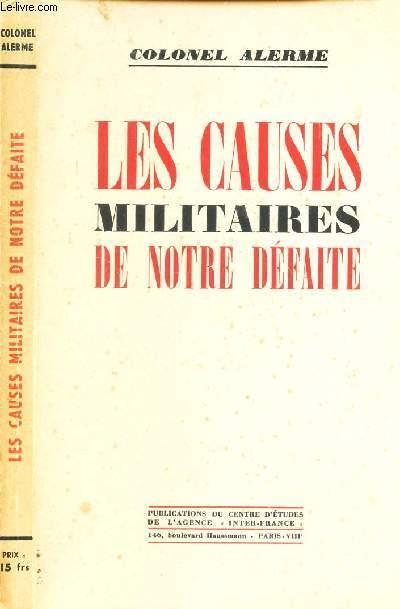 LES CAUSES MILITAIRE DE NOTRE DEFAITE