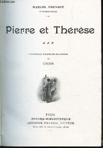 PIERRE ET THERESE + LES DEMI VIERGES + FEMMES / N°11 DE LA COLLECTION ROMANS.
