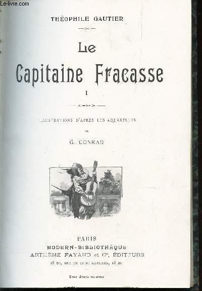 LE CAPITAINE FRACASSE (I ET II). / N°16  DE LA COLLECTION ROMANS.
