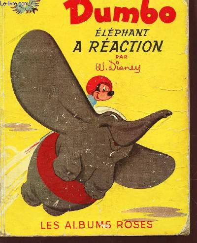 DUMBO, ELEPHANT A REACTION / COLLECTION