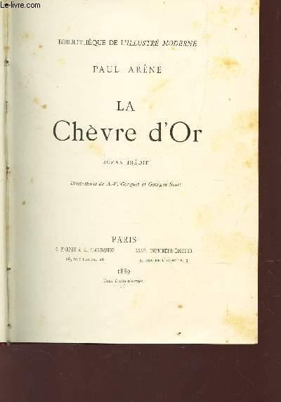 LA CHEVRE D'OR / BIBLIOTHEQUE DE L'ILLUSTRE MODERNE.