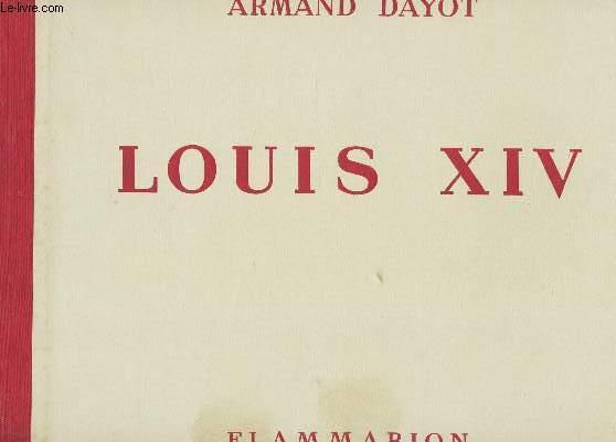 LOUIS XIV -
