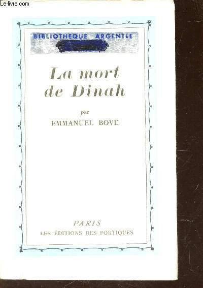 LA MORT DE DINAH / BBILIOTHEQUE ARGENTEE.