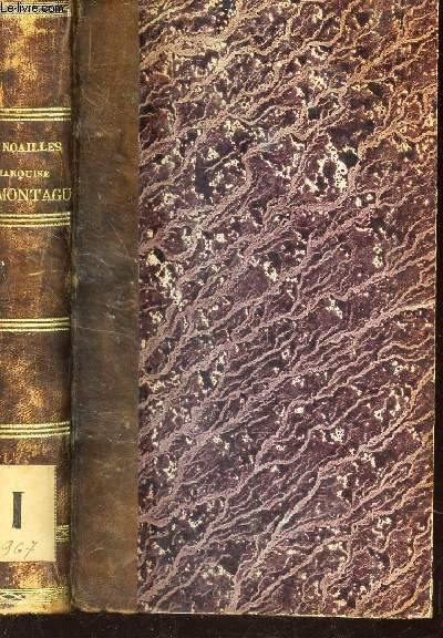 ANNE-PAULE-DOMINIQUE DE NOAILLES, MARQUISE DE MONTAGU / NOUVELLE EDITION.