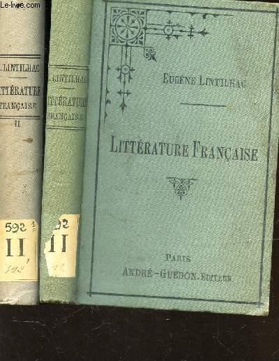 PRECIS HISTORIQUE ET CRITIQUE DE LA LITTERATURE FRANCAISE depuis les origines jusqu'a nos jours - EN 2 VOLUMES : 1ere ET 2e PARTIES / I : DES ORIGINES AU XVII*e SIECLE + II : DU XVIIe SIECLE JUSQU'A NOS JOURS / A l'usage de tous les etudiants en lettres.