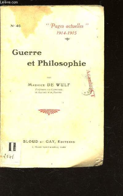 GUERRE ET PHILOSOPHIE - N°46 DE LA COLLECTION