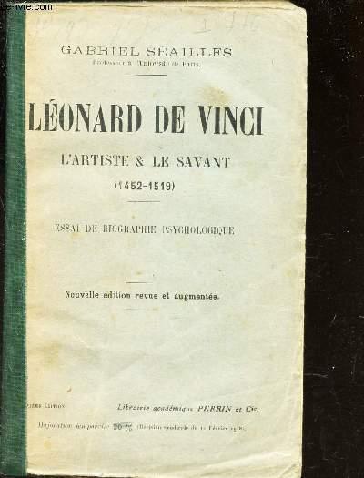 LEONARD DE VINCI; L'ARTISTE & SAVANT - 1452-1519 / ESSAI DE BIOGRAPHIE PSYCHOLOGIQUE.