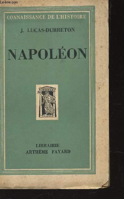 NAPOLEON / CONNAISSANCE DE L'HISTOIRE