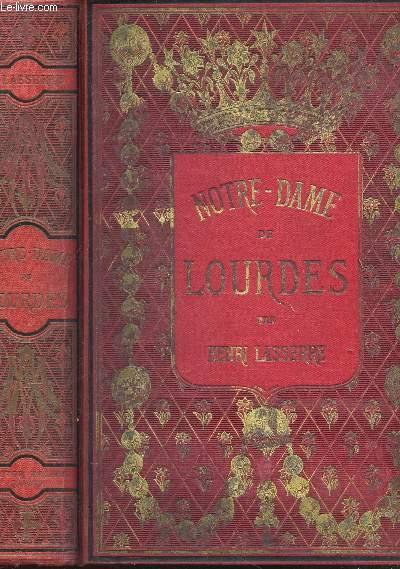 NOTRE-DAME DE LOURDES / - EDITION ILLUSTREE D'ENCADREMENTS VARIES A CHAQUE PAGE et de CHROMOLITHOGRAPHIES /  5e EDITION.