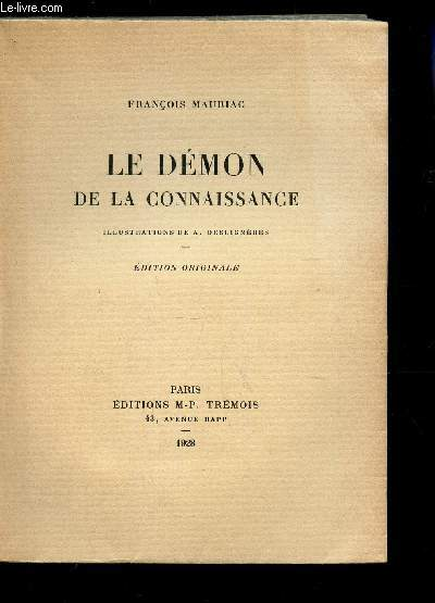 LE DEMON DE LA CONNAISSANCE / EDITION OROGIANLE.
