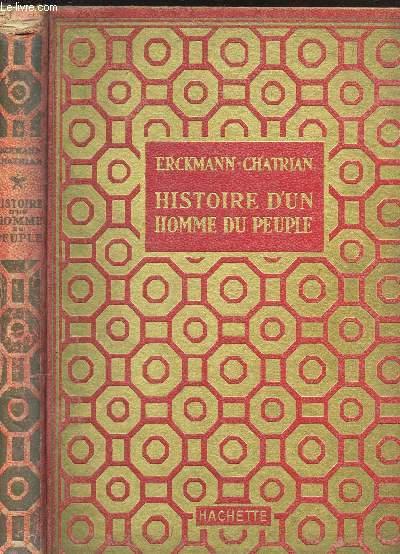 HISTOIRE D'UN HOMME DU PEUPLE / COLLECTION DES GRANDS ROMANCIERS.