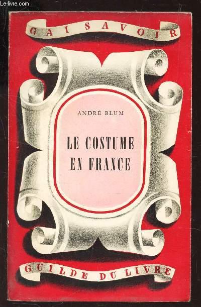 LE COSTUME EN FRANCE