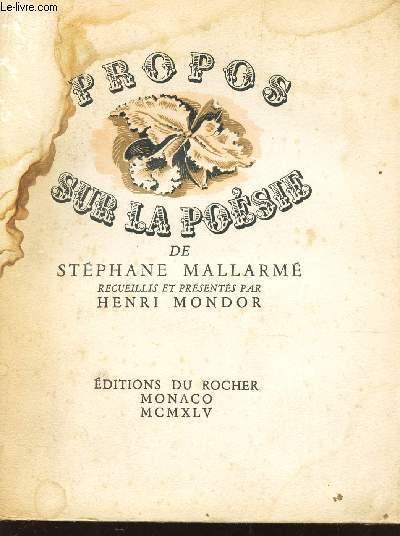 PROPOS SUR LA POESIE - REcueils et presentés par Henri MONDOR.