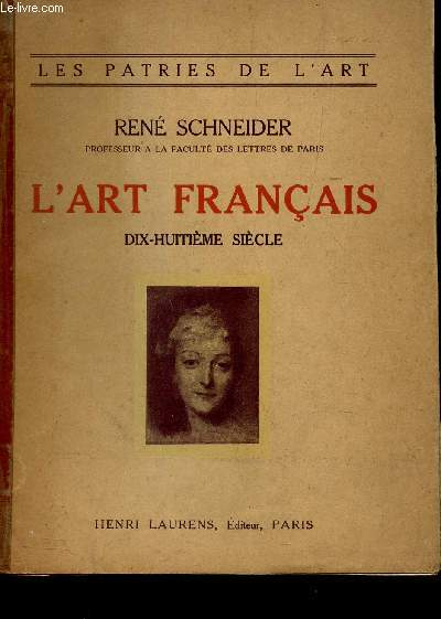 L'ART FRANCAIS - DIX HUITIEME SIECLE / COLLECTION