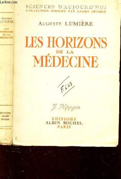 LES HORIZONS DE LA MEDECINE / COLLECTION