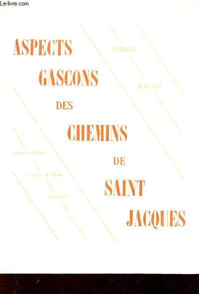 ASPECTS GASCONS DES CHEMINS DE SAINT JACQUES