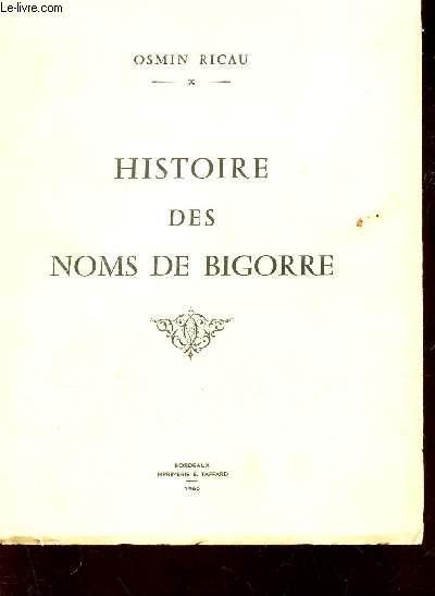 HISTOIRE DES NOMS DE BIGORRE