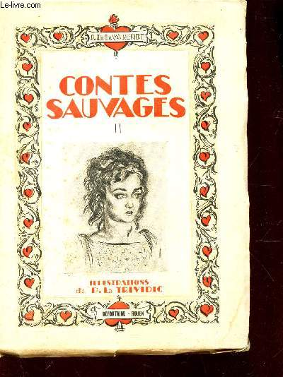 CONTES SAUVAGES  / TOME II.