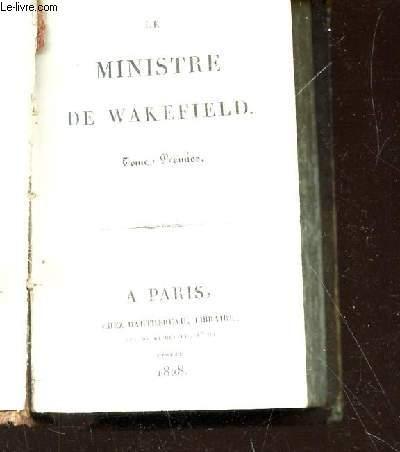 LE MINISTRE DE WAKEFIELD - 1 SEUL VOLUME :  TOME PREMIER + TOME SECOND.