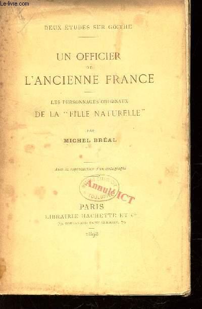 UN OFFICIER DE L'ANCIENNE FRANCE -  Les personnages originaux DE  LA