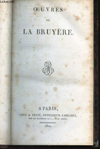 OEUVRES DE LA BRUYERE / LES CARACTERES OU LES MOEURS DE CE SIECLE.