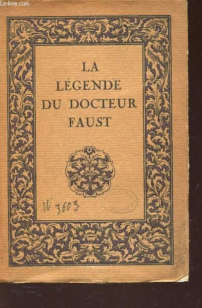 LA LEGENDE DU DOCTEUR FAUST / 7e EDITION.