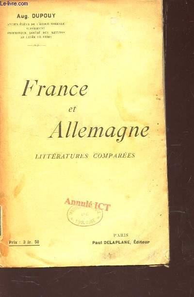 FRANCE ET ALLEMAGNE - LITTERATURES COMPAREES.
