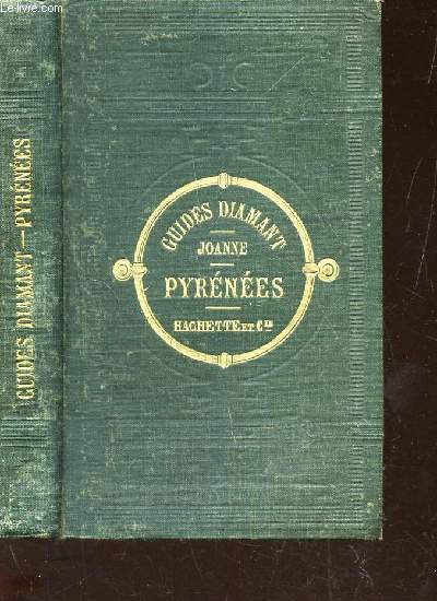 FRANCE PYRENEES / COLLECTION DES GUIDES JOANNE / 2e EDITION.