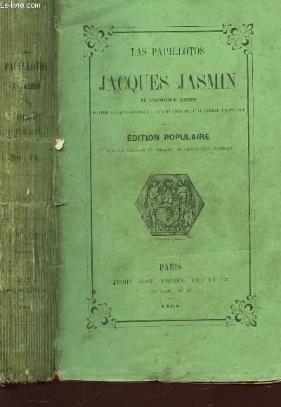 LAS PAPILLOTOS DE JACQUES JASMIN / EDITION POPULAIRE.