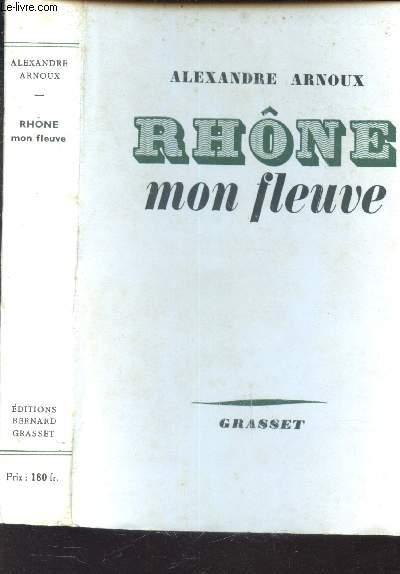 RHONE MON FLEUVE