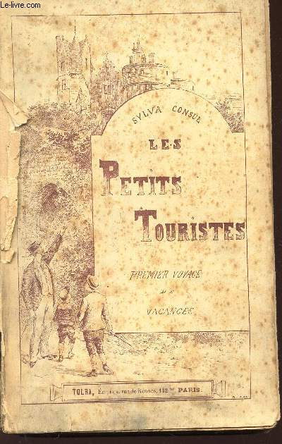 LES PETITS TOURISTES - PREMIER VOYAGE DE VACANCES