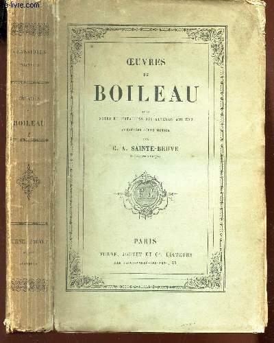 OEUVRES DE BOILEAU - AVEC NOTES ET IMITATIONS DES AUTEURS ANCIENS - PRECEDEE D'UNE NOTICE PAR SAINTE-BEUVE C.A.