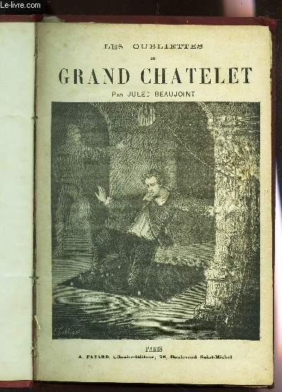 LES OUBLIETTES DU GRAND CHATELET