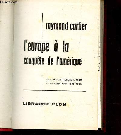 L'EUROPE A LA CONQUETE DE L'AMERIQUE / LA COLLECTION DES DECOUVERTES.