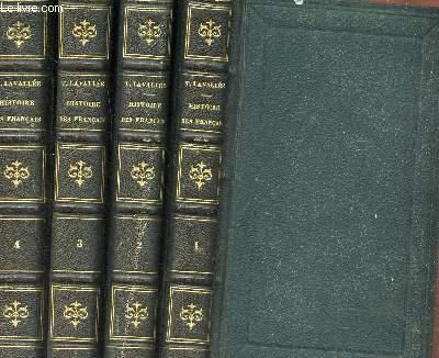 HISTOIRE DES FRANCAIS - EN 3 VOLUMES : DU TOME 1 AU TOME 4 / Depuis le temps des Gaulois jusqu'en 1830 / 13e EDITION.